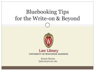 Bluebooking Tips  for the Write-on & Beyond