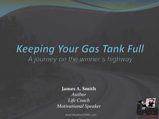 James A. Smith Author Life Coach Motivational Speaker