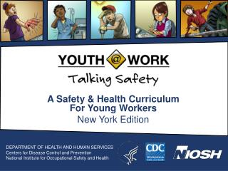 A Safety & Health Curriculum For Young Workers New York Edition