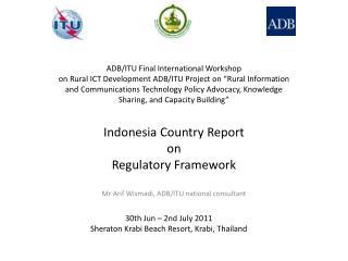 Indonesia  Country Report on Regulatory Framework