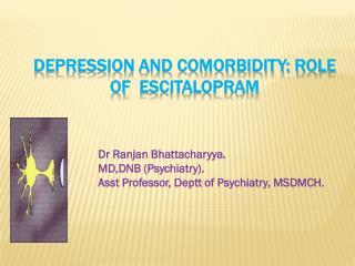 Depression and Comorbidity: Role of   Escitalopram