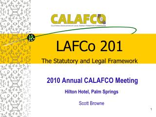 LAFCo 201 The Statutory and Legal Framework