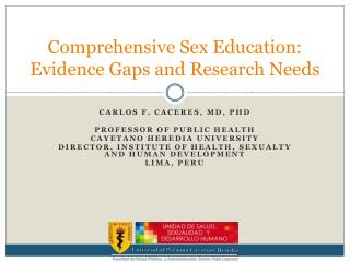 Comprehensive  Sex  Education :  Evidence  Gaps and  Research Needs