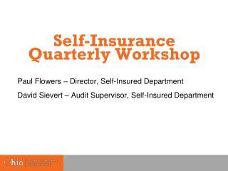 Self-Insurance Quarterly Workshop