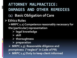 Attorney malpractice: damages and other remedies