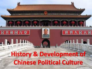 History & Development of Chinese Political Culture