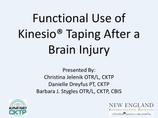 Functional Use of Kinesio® Taping After a Brain Injury