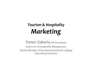 Tourism & Hospitality  Marketing