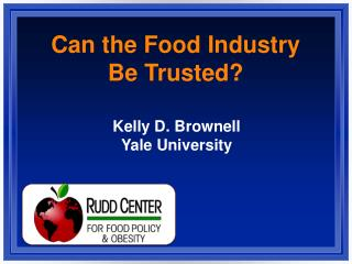 Can the Food Industry Be Trusted?