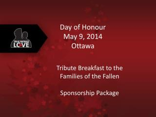 Day of Honour May 9, 2014 Ottawa