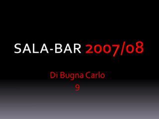 Sala-bar 2007/08