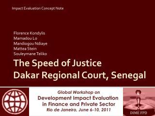 The Speed of Justice Dakar Regional Court, Senegal