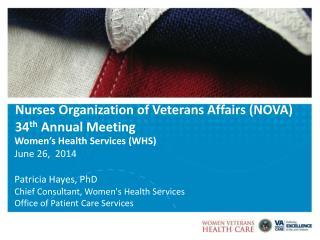 Nurses Organization of Veterans Affairs (NOVA) 34 th  Annual Meeting