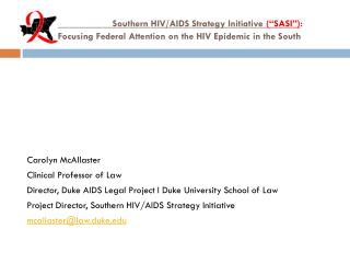 "Southern HIV/AIDS Strategy Initiative  (""SASI"") : Focusing Federal Attention on the HIV Epi"