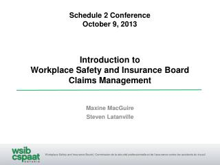 Introduction to  Workplace Safety and Insurance Board Claims Management