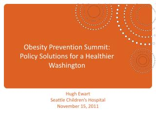 Obesity Prevention Summit: Policy Solutions for a Healthier Washington
