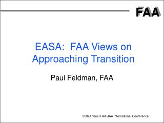 easa:  faa views on approaching transition