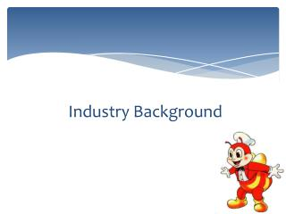 Industry Background