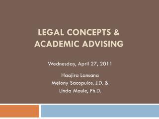 Legal Concepts & Academic Advising