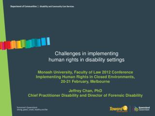 Challenges in implementing  human rights in disability settings
