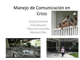 Manejo de Comunicación en Crisis