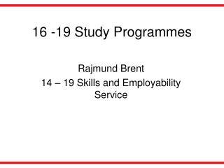 16 -19 Study Programmes