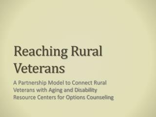 Reaching Rural Veterans