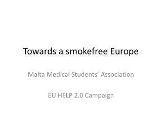 Towards a smokefree Europe