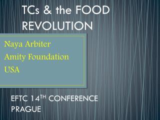 Naya Arbiter Amity Foundation USA
