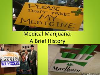 Medical Marijuana: A Brief History