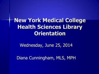 New York Medical College Health Sciences Library Orientation