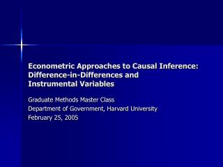 econometric approaches to causal inference: difference-in-differences and  instrumental variables