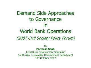 demand side approaches  to governance in  world bank operations 2007 civil society policy forum