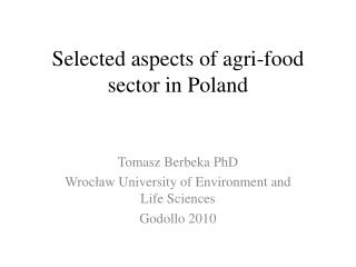 Selected aspects  of  agri-food sector in  Poland