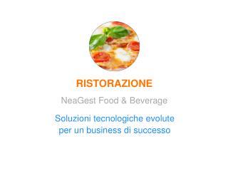 Soluzioni tecnologiche evolute per un business di  successo