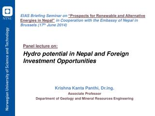 Panel lecture on: Hydro  potential in Nepal and  Foreign  Investment  Opportunities