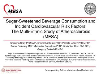 Sugar-Sweetened Beverage Consumption and Incident Cardiovascular Risk Factors: The Multi-Ethnic Study of Atherosclerosi