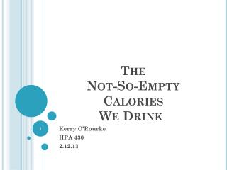 The Not-So-Empty Calories We Drink