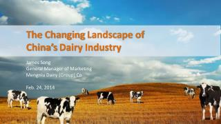 James Song  General Manager of Marketing Mengniu Dairy (Group) Co Feb. 24, 2014