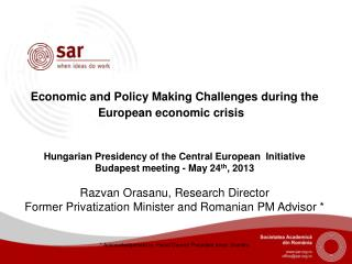 Economic and Policy Making Challenges during the European economic crisis  Hungarian Presidency of the Central European