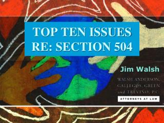 TOP TEN ISSUES RE: SECTION 504