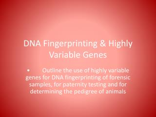 DNA Fingerprinting & Highly Variable Genes