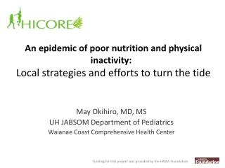 An epidemic of poor nutrition and physical inactivity:   Local strategies and efforts to turn the tide