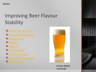 Improving Beer Flavour Stability