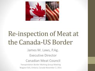 Re-inspection of Meat at the Canada-US Border
