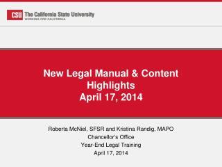 New Legal Manual & Content Highlights April 17, 2014