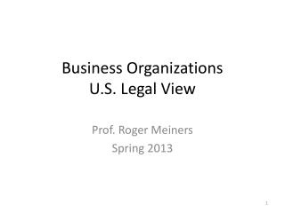 Business Organizations U.S. Legal View