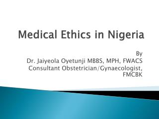 Medical Ethics in Nigeria