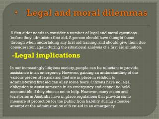 Legal and moral dilemmas