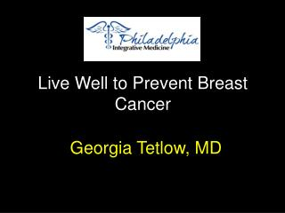 Live Well to Prevent Breast Cancer